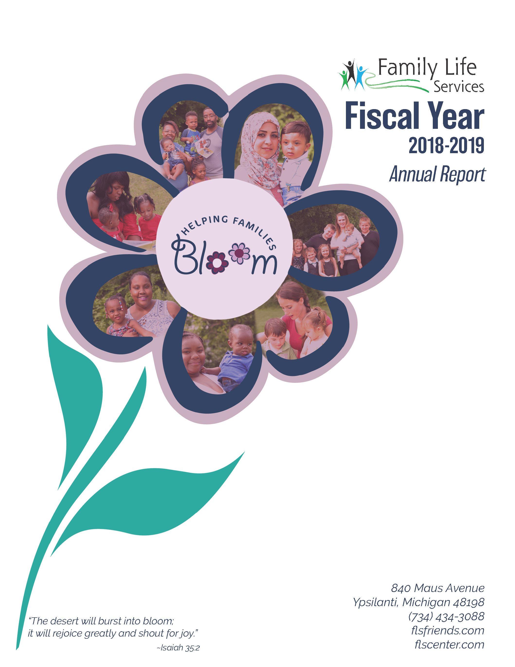 Family Life Services Fiscal Year 2018 - 2019 Annual Report, Helping Families Bloom, 840 Maus Avenue, Ypsilanti, Michigan 48198, 734.434.3088, flsfriends.com, flscenter.com,