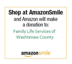 Shop at AmazonSmile and Amazon will make a donation to Family Life Serices of Washtenaw County. AmazonSmile
